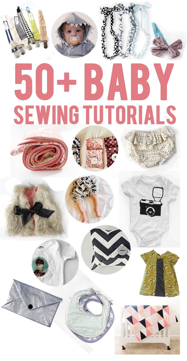 Make Your Own Baby Clothes with These 50+ Baby Sewing Tutorials ...