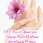 Easy DIY French Manicure – Classy Nails Without Spending a Fortune