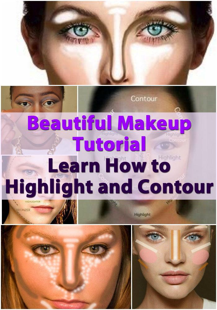 Beautiful Makeup Tutorial Learn How To Highlight And Contour Diy