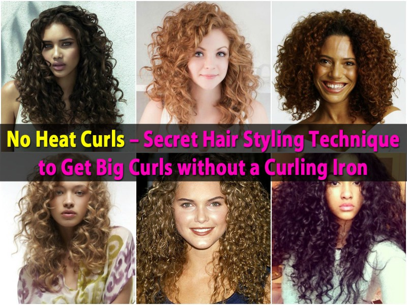 styling hair without heat no heat curls secret hair styling technique to get big 3000
