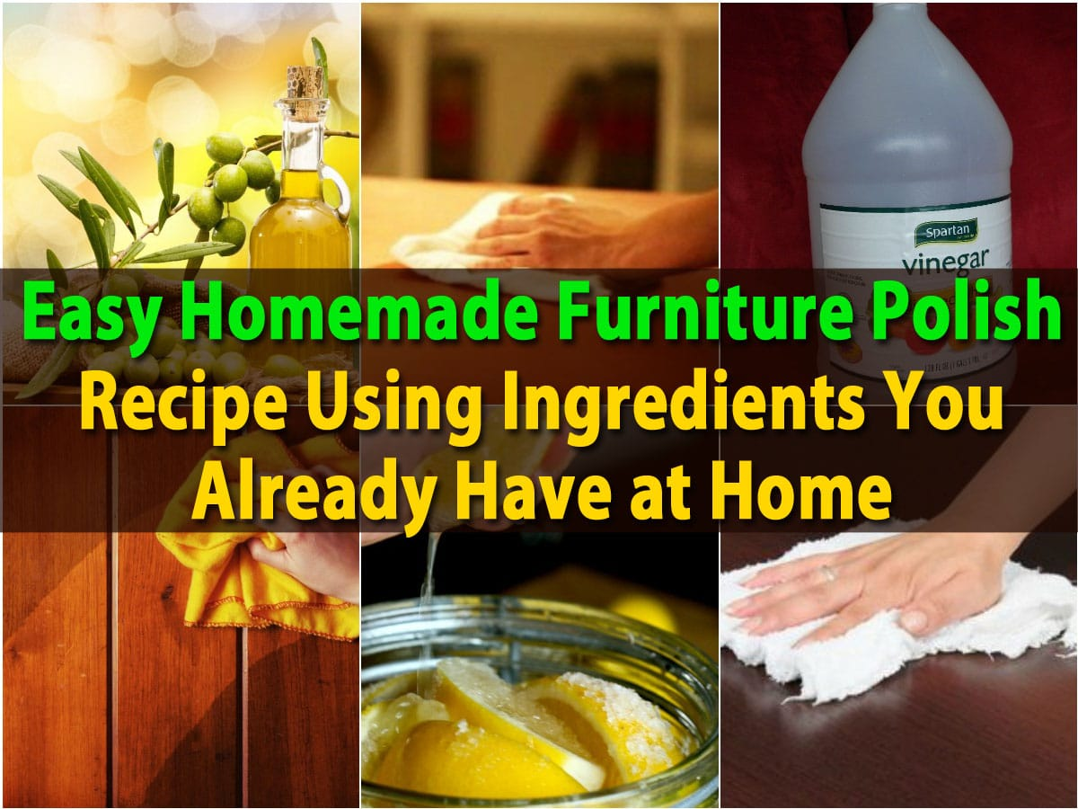 Diy furniture polish home design ideas and pictures for Home ingredients design
