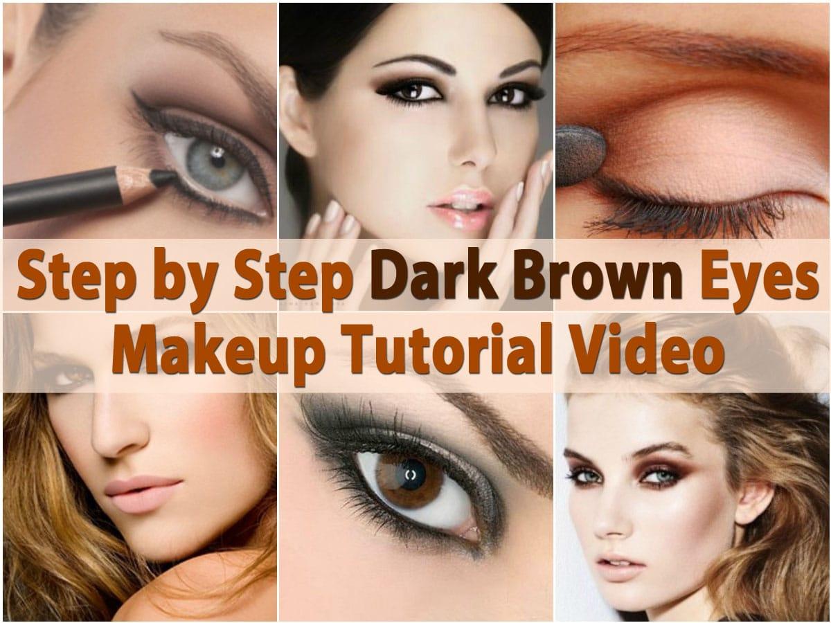 Makeup Tips And Tricks Step By Step Dark Brown Eyes Makeup