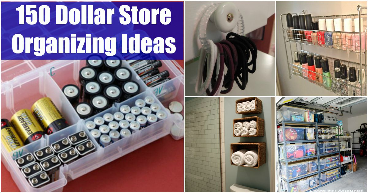 150 Dollar Store Organizing Ideas And Projects For The Entire Home   DIY U0026  Crafts