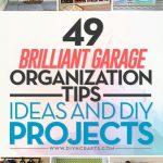 49 Brilliant Garage Organization Tips Ideas And Diy