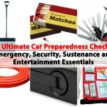 The Ultimate Car Preparedness Checklist – Emergency, Security, Sustenance and Entertainment Essentials