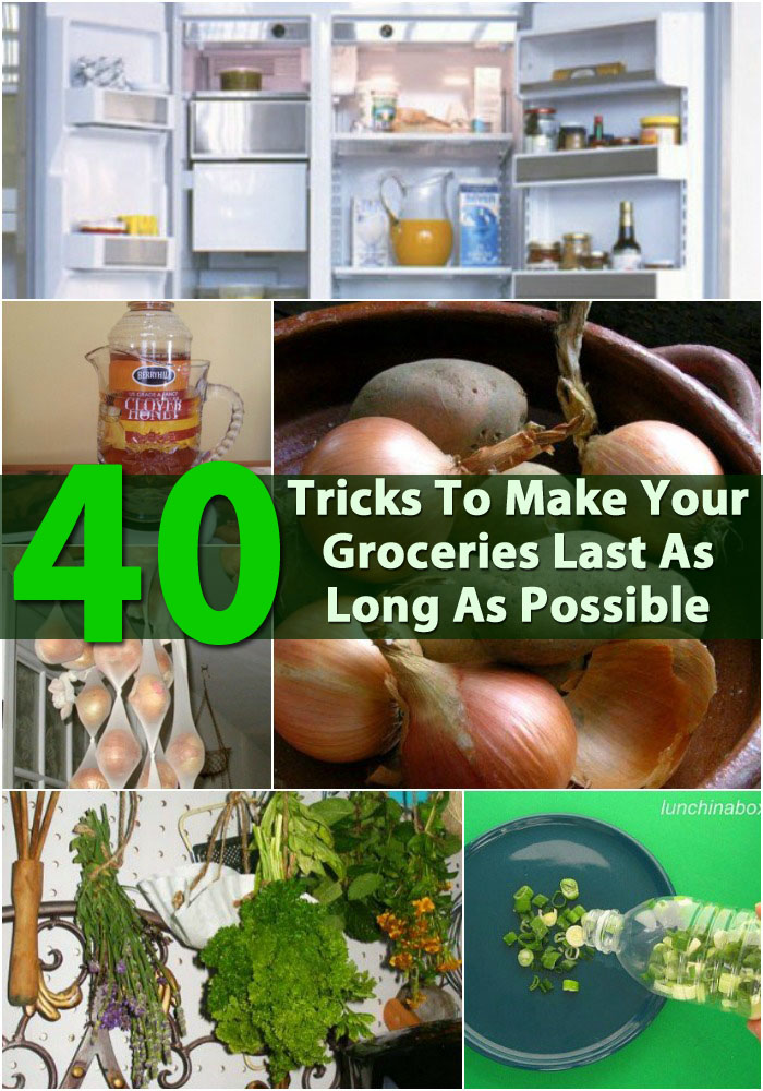 40 DIY Tricks To Make Your Groceries Last As Long As Possible