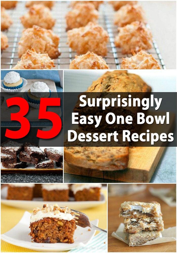 35 Surprisingly Easy One Bowl Dessert Recipes