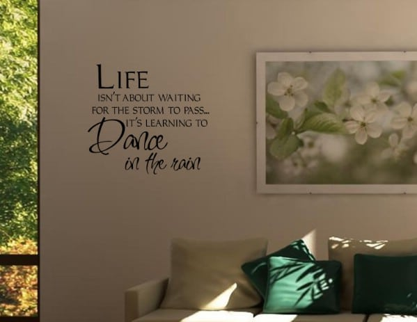 11 DIY Wall Quote Accent Inspirations That Will Beautify Your Home - Dance In The Rain