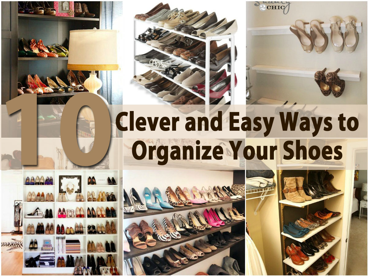 10 clever and easy ways to organize your shoes - diy & crafts