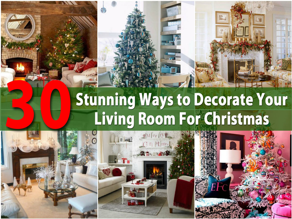 30 stunning ways to decorate your living room for christmas diy crafts - How To Decorate Living Room For Christmas