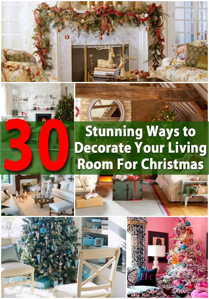 30 stunning ways to decorate your living room for for Diy christmas decorations for your home