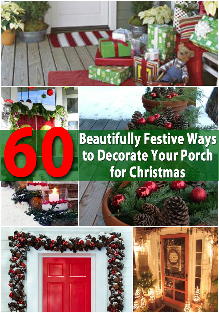 60 Beautifully Festive Ways to Decorate Your Porch for Christmas ...