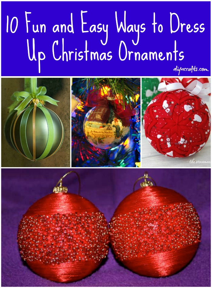 Top 10 Fun and Easy Way to Dress Up Christmas Ornaments - DIY & Crafts QX07