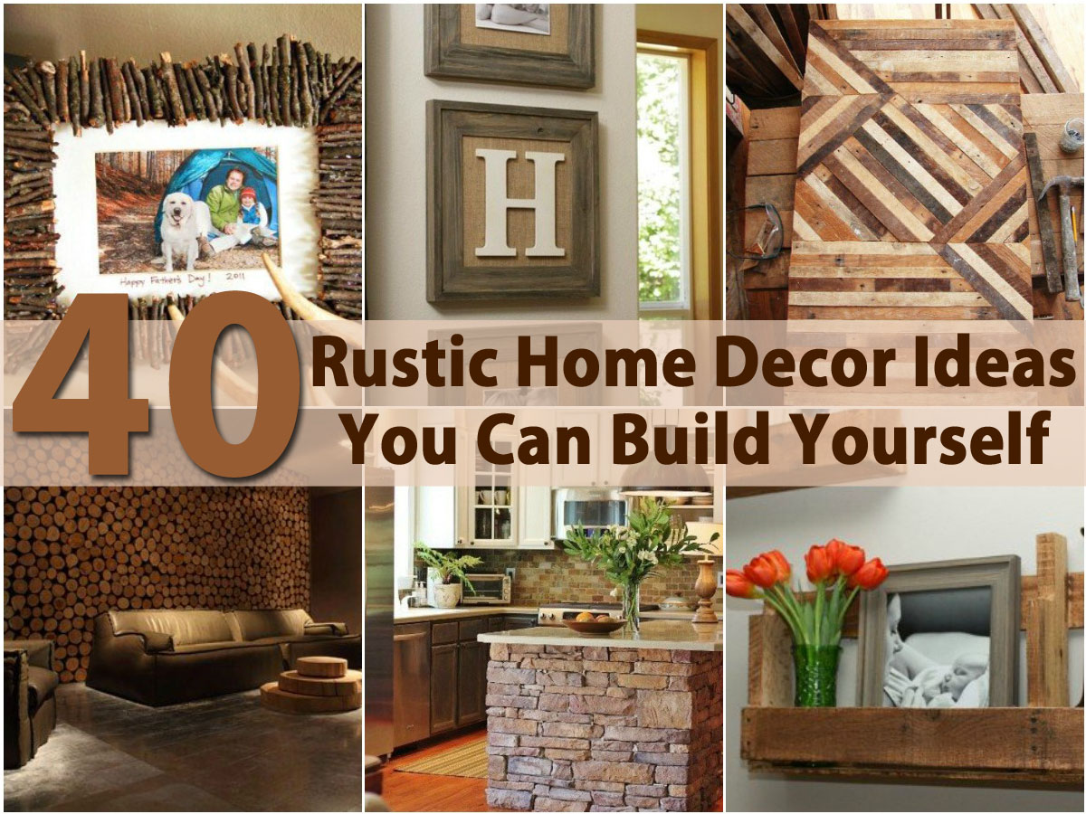 rustic home decor ideas pinterest 40 rustic home decor ideas you can build yourself diy 13048