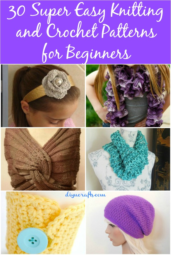 30 Super Easy Knitting And Crochet Patterns For Beginners Diy Crafts