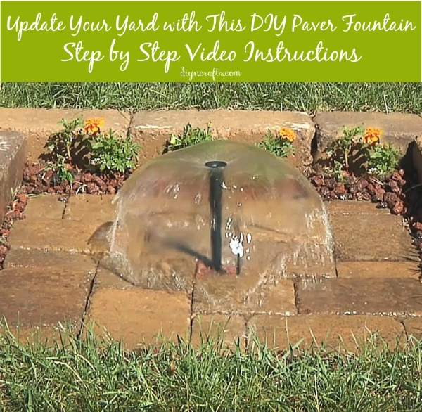 Update your yard with this beautiful diy paver fountain for Build your own fountain outdoor