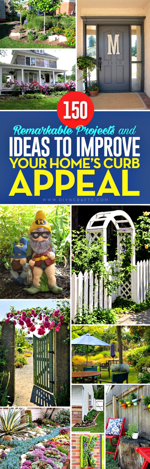 150 Remarkable Projects and Ideas to Improve Your Home's Curb Appeal - Really good ideas to boost your home's value!