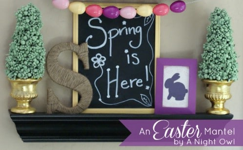 Easter Mantel Décor - 80 Fabulous Easter Decorations You Can Make Yourself