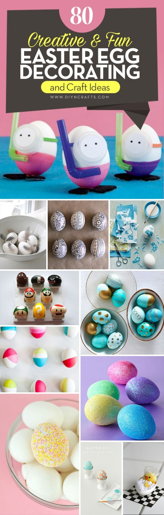 80 Creative and Fun Easter Egg Decorating and Craft Ideas {With tutorial links} Collection created and curated by diyncrafts.com team! <3