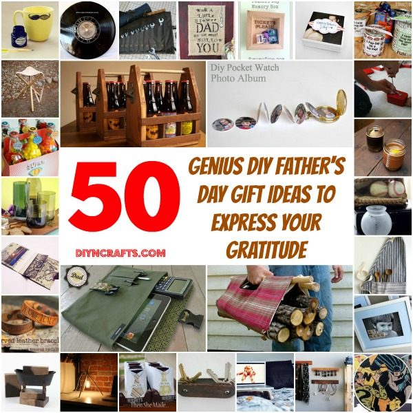 50 Genius DIY Father's Day Gift Ideas To Express Your ...