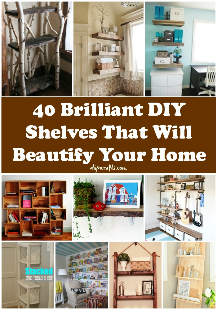 40 Brilliant Diy Shelves That Will Beautify Your Home Diy Crafts