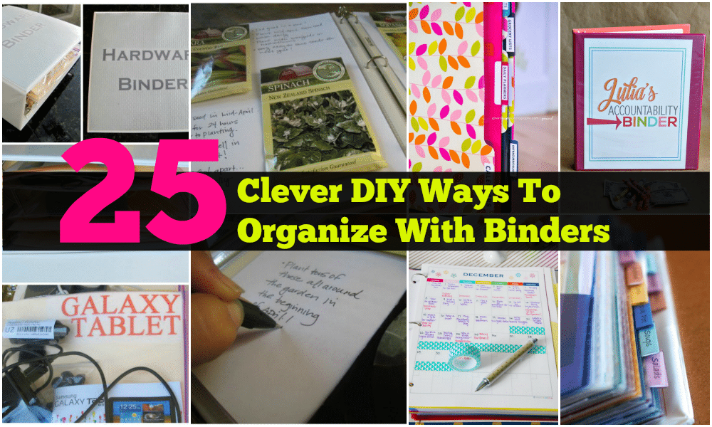 25 clever diy ways to organize with binders diy crafts for Diy organization crafts