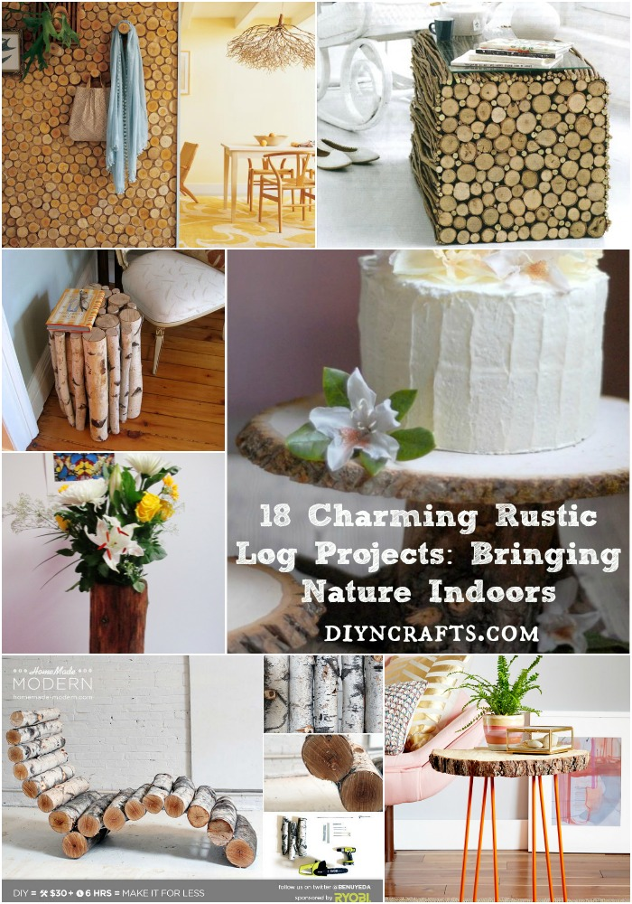 18 Charming Rustic Log Projects: Bringing Nature Indoors