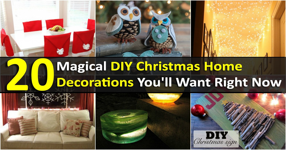 20 Magical Diy Christmas Home Decorations You Ll Want