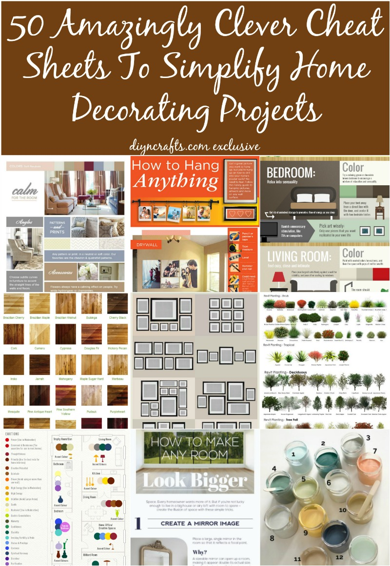 50 Amazingly Clever Cheat Sheets To Simplify Home Decorating Projects. Brilliant collection you can use anytime.