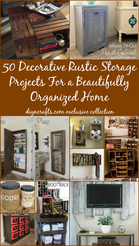 Decorative Rustic Storage Projects For Your Bathroom: 50 Decorative Rustic Storage Projects For A Beautifully Organized Home