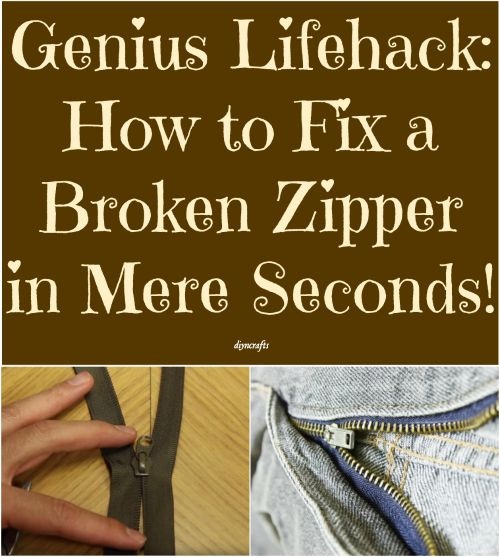 Heres how to fix a broken zipper in mere seconds diy crafts brilliantly easy life hack how to fix a broken zipper in mere seconds ccuart Images