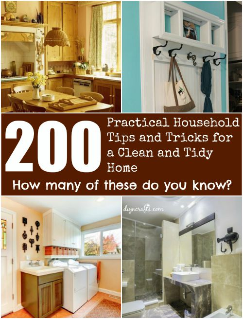 200 Practical Household Tips And Tricks For A Clean And Tidy Home! Gigantic  Organizing And