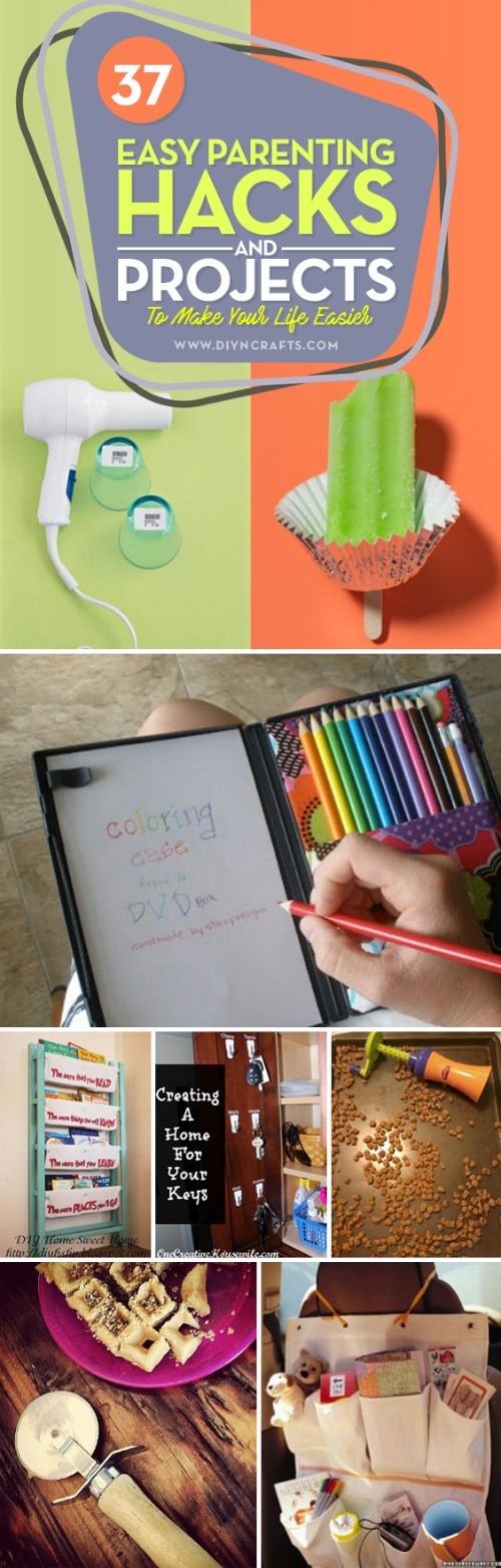 37 Easy Parenting Hacks and Projects To Make Your Life Easier