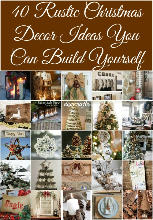 40 rustic christmas decor ideas you can build yourself with pictures - Rustic Christmas Decor