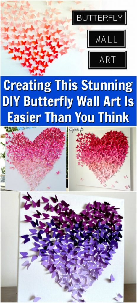 Creating This Stunning DIY Butterfly Wall Art Is Easier Than You ...