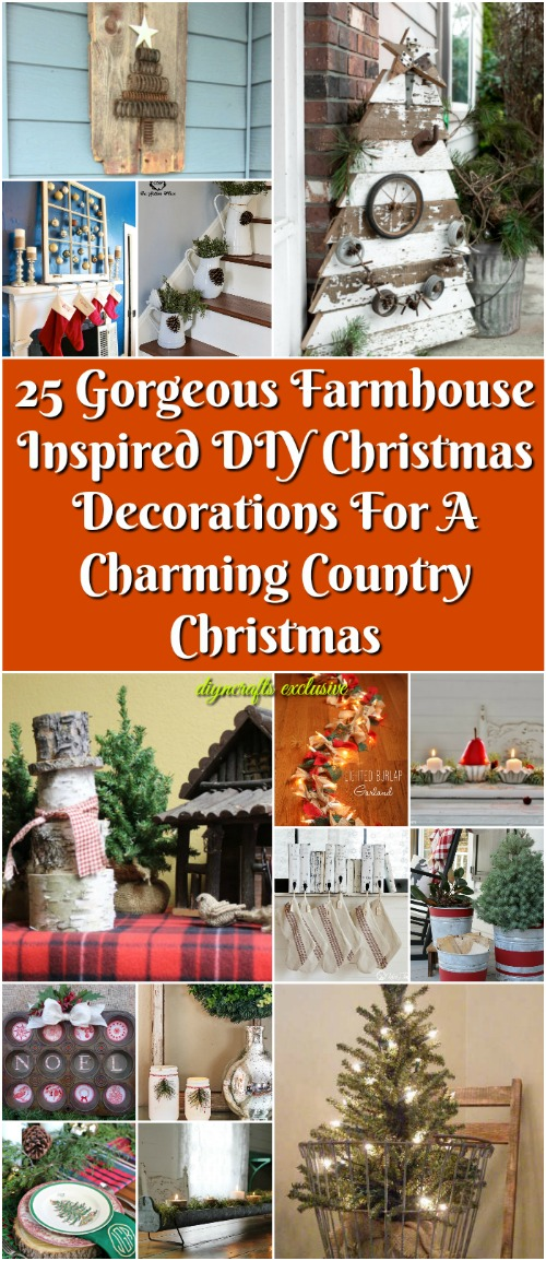 25 Gorgeous Farmhouse Inspired DIY Christmas Decorations For A Charming Country Christmas