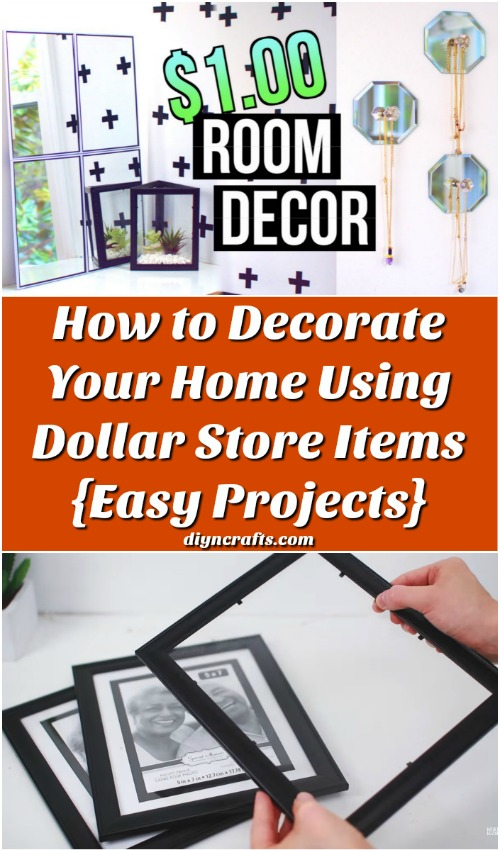 How to Decorate Your Home Using Dollar Store Items {Easy Projects}