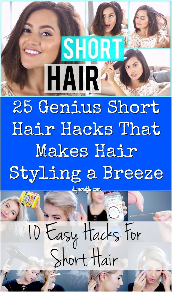 25 Genius Short Hair Hacks That Make Hair Styling a Breeze