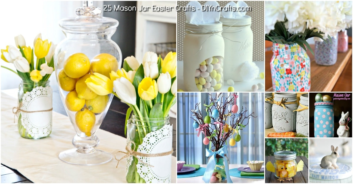25 Mason Jar Easter Crafts For Gifts Home Decor And More