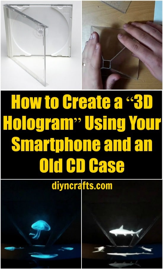 """How To Create A """"3D Hologram"""" Using Your Smartphone And An"""