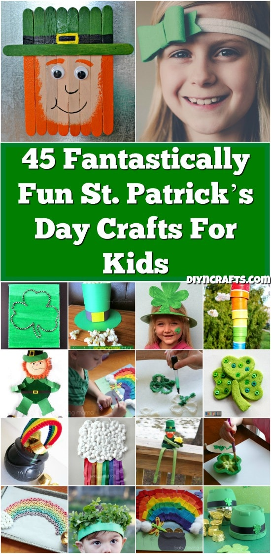 45 Fantastically Fun St. Patrick's Day Crafts For Kids - Easy and cute projects with tutorial links.