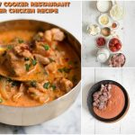 Make Your Own Takeout With This Slow Cooker Restaurant Style Butter Chicken