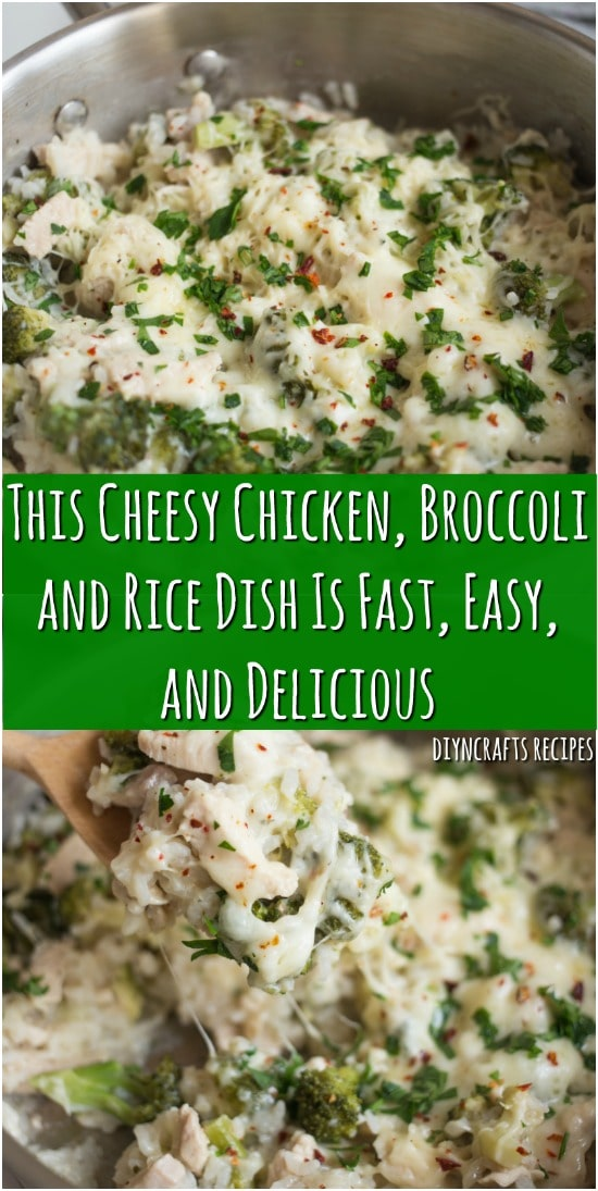 This Cheesy Chicken, Broccoli and Rice Dish Is Fast, Easy, and Delicious
