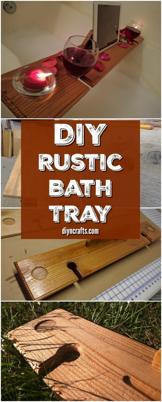 How to Create a Gorgeously Rustic Wooden Wine Glass Holder Bath Tray ...