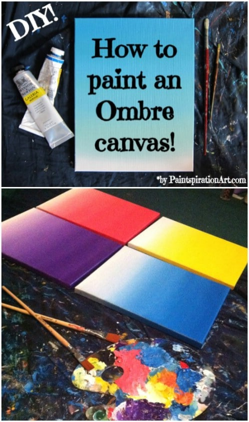 Paint an ombre canvas.