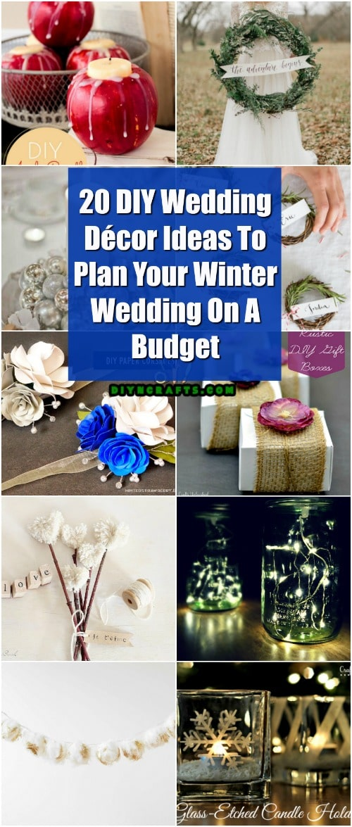 20 DIY Wedding Decor Ideas To Plan Your Winter Wedding On A Budget ...