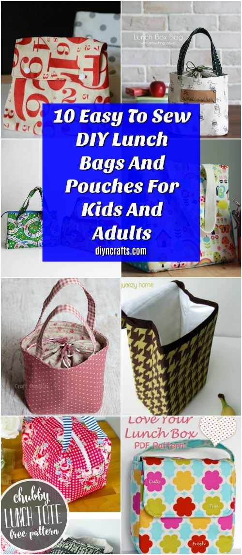 5a34164943d5 10 Easy To Sew DIY Lunch Bags And Pouches For Kids And Adults - DIY ...