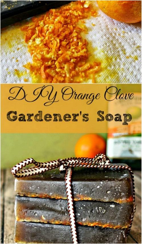 DIY Orange Clove Gardener Soap