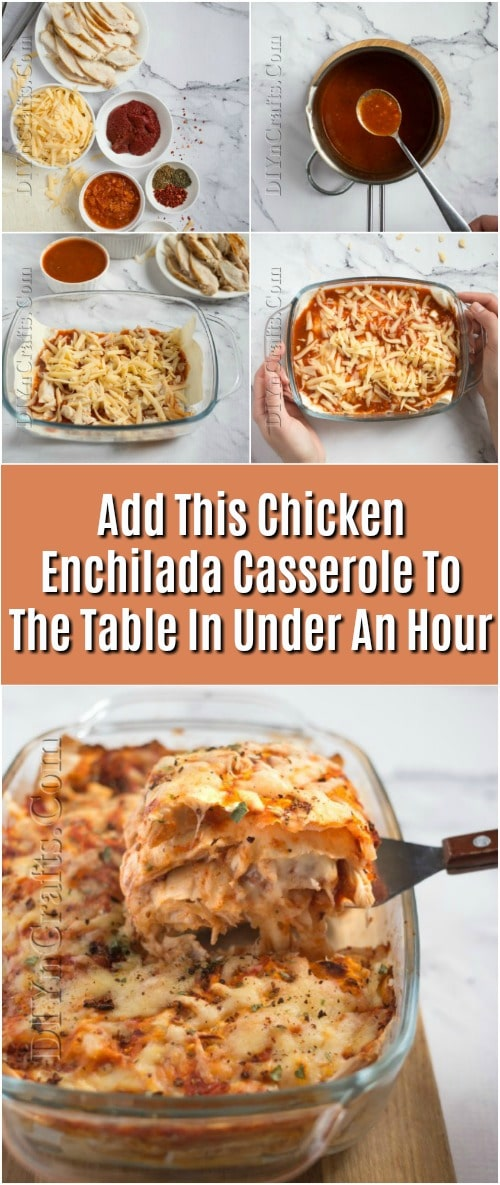 Add This Chicken Enchilada Casserole To The Table In Under An Hour