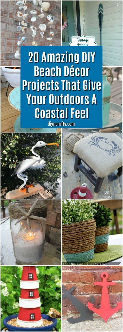 20 Amazing DIY Beach Décor Projects That Give Your Outdoors A ...